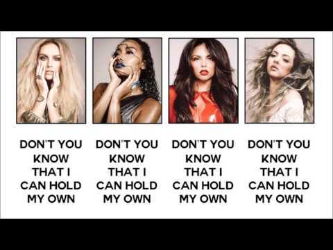 Little Mix - Grown (Lyrics + Pictures)