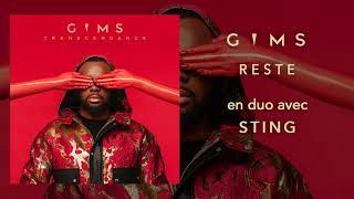 GIMS - Reste en duo avec Sting (Audio Officiel)