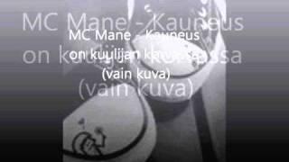 Mc mane - Kauneus on kuulijan korvassa