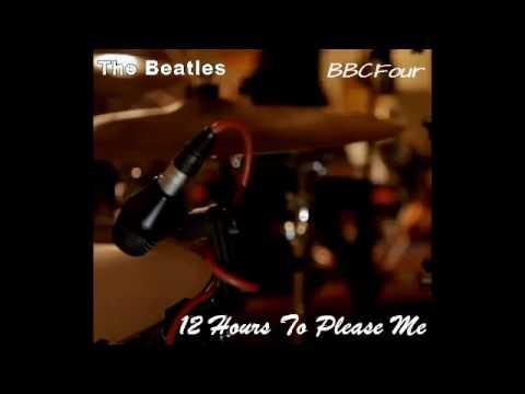 The Beatles - 12 Hours To Please Me (BBC4) (Tribute Album) (2013)