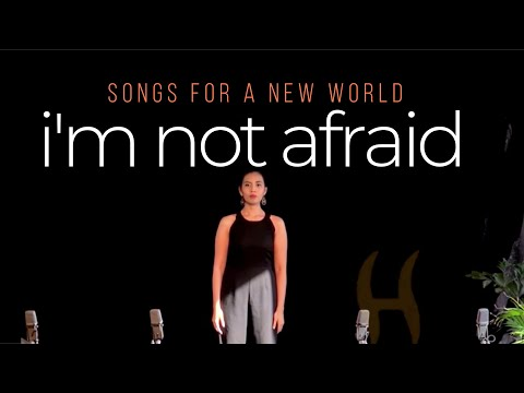 Melisa Camba - Im Not Afraid (Songs for a New World)