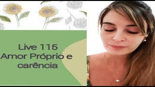 Download lagu Live115: AMOR PRÓPRIO E CARÊNCIA