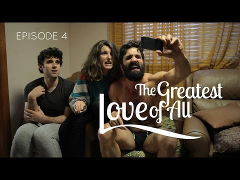THE GREATEST LOVE OF ALL web series - ep 4