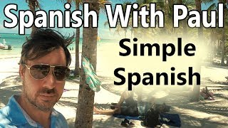Sometimes Spanish Is Simpler - Learn Spanish With Paul thumbnail