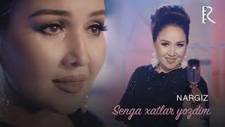 Nargiz - Senga xatlar yozdim (Official music video)