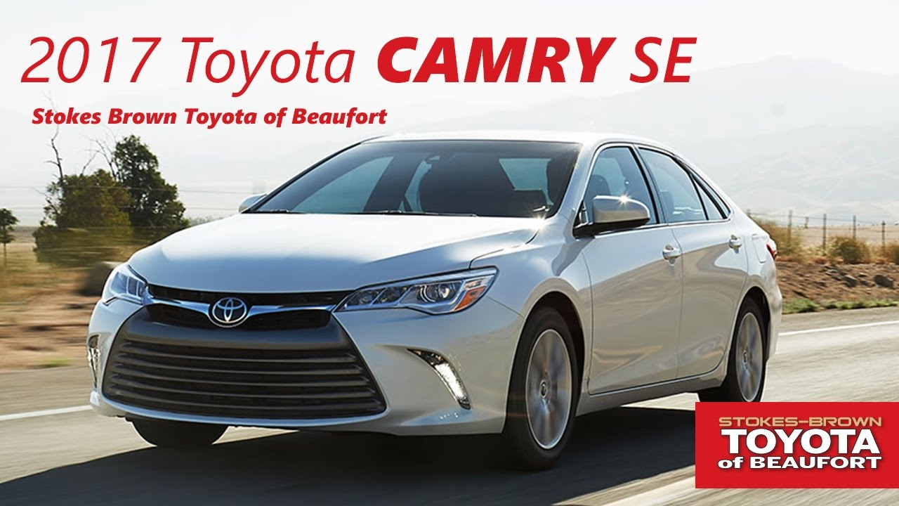 Lovely 2017 Camry SE At Stokes Brown Toyota Of Beaufort
