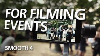 ZHIYUN Smooth 4 - Run and Gun 📱Filming│Used in Paid Work