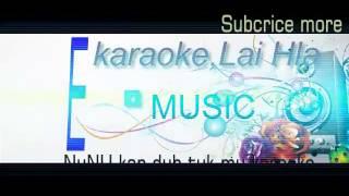 NUNU kan duh tuk mu (karaoke)