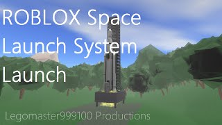 ROBLOX Space Launch System Launch