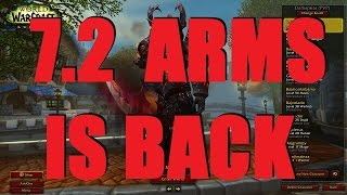 Bajheera - ARMS WARRIOR IS BACK IN 7.2!!! - WoW Legion 7.2 Warrior PvP