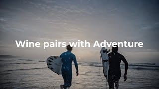Wine Pairs with Adventure. Wine pairs with Portugal.