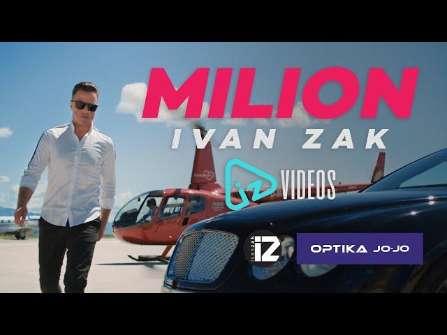 Ivan Zak - Milion (OFFICIAL VIDEO)