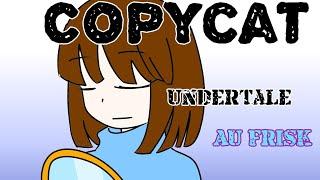 【咚吱】[Copycat]Undertale AU Frisk
