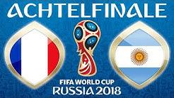 Fussball WM 2018 · ACHTELFINALE · Frankreich - Argentinien · 30.06.2018 · Lets Play Fifa 18 PS4 #49