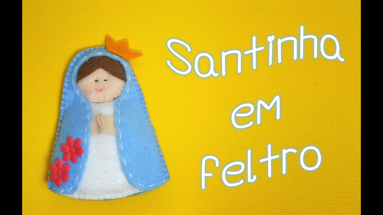 Santo Nosso Fotos Nossa Senhora Aparecida: Santinha De Feltro [Nossa Senhora
