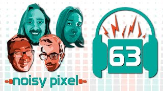 Noisy Pixel Podcast Episode 63 - TGS, The Last of Us 2, and Neopets