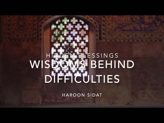 5. Hidden Blessings: Wisdoms Behind Calamities Difficulties Trial & Tribulations