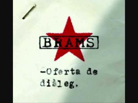 BRAMS (Oferta de diàleg) 03- Més.