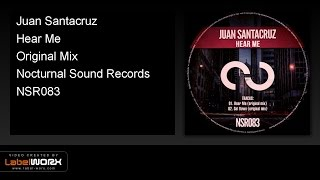 Juan Santacruz - Hear Me (Original Mix)