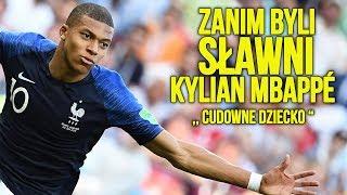 Zanim byli sławni | Kylian Mbappé