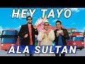 HEY TAYO ALA SULTAN Mp3