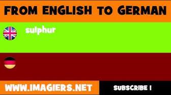 DEUTSCH   ENGLISCH  = Schwefel