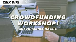 CROWDFUNDING WORKSHOP – Johannes Halbig