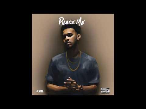 Jevon - Phase Me (Prod. by DMT)