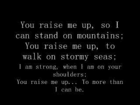 You Raise Me Up Lyrics