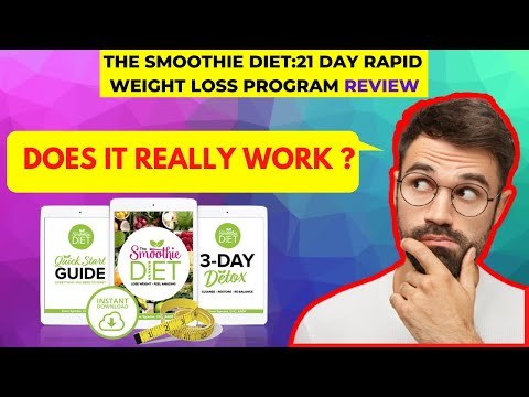 The Smoothie Diet 21 Day Rapid Weight Loss Program Review | How To Lose Weight Naturally And Fast