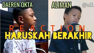 """Download lagu REACTION DAEREN OKTA & ALIMAN """"Haruskah Berakhir"""""""