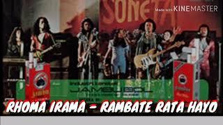 Download Lagu RHOMA IRAMA - RAMBATE RATA HAYO mp3