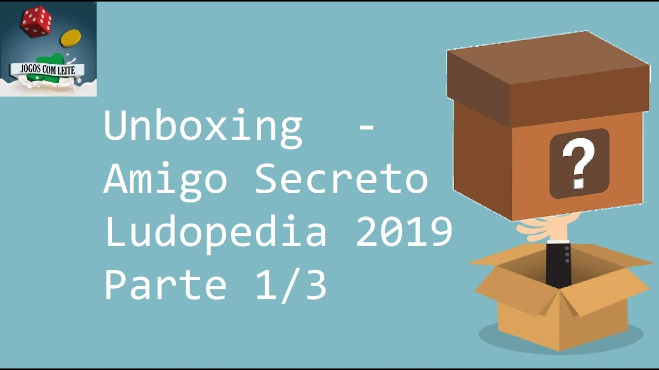Unboxing: Amigo Secreto Ludopedia 2019 - 1 de 3