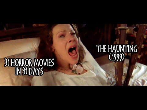 31 Horror Movies in 31 Days: THE HAUNTING (1999)