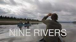 NINE RIVERS (A 30-day Canoe Trip to Hudson Bay)