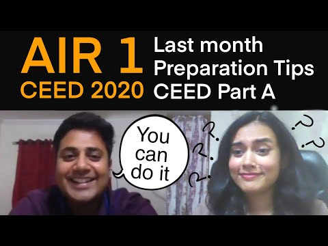 CEED Last Month Prepration Tips | AIR 1 Shobhit Kenath | PART A | IDC, IIT Bombay
