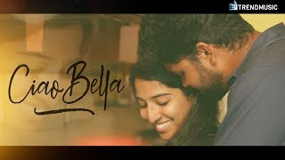 Ciao Bella | Tamil Romantic Music Album | Suceendar | TrendMusic