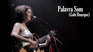 Gabi Buarque - Palavra Som