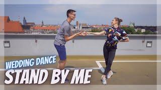 🎶STAND BY ME - Ben E. King 🎶 Wedding Dance Choreography |  Pierwszy Taniec