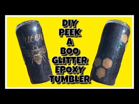 DIY PEEK A BOO GLITTER EPOXY TUMBLER