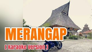 MERANGAP - Rimta Mariani Br Ginting | Karaoke