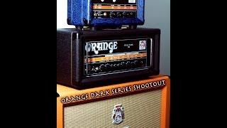 Orange Amplifiers - Dark Series Shootout