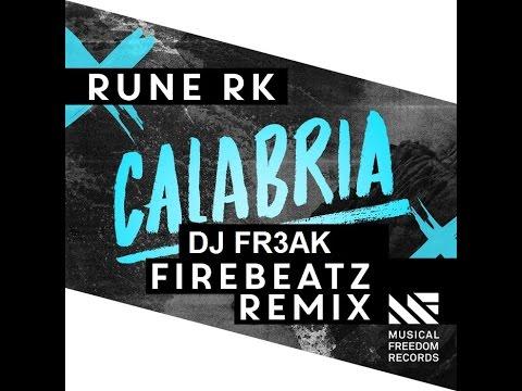 Rune RK - Calabria (Firebeatz & DJ FR3AK Remix) Teaser ...