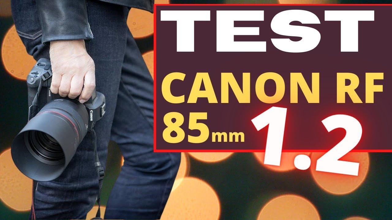 Test Canon RF 85mm F1.2 : Monstrueux