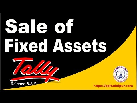 Sale of Fixed Assets Entry in Tally ERP 9 Part-81| Fixed Assets Accounting in Tally