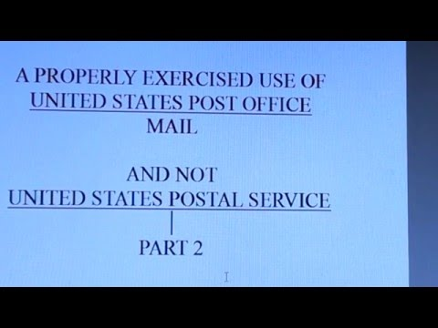 A PROPERLY EXERCISED USE OF U.S. POST OFFICE MAIL PT. 2