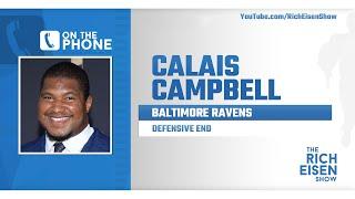 Ravens DE Calais Campbell Talks Leaving Jaguars & More with Rich Eisen | Full Interview | 4/1/20