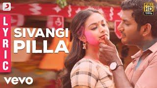Pandem Kodi 2 - Sivangi Pilla Telugu Lyric | Vishal | Yuvansha…