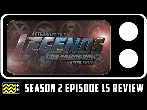 Legends Of Tomorrow Season 2 Episode 15 Review & After Show | AfterBuzz TV