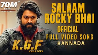 Salaam Rocky Bhai Full Video Song , KGF Kannada , Yash , Prashanth Neel , Hombale , Kgf Video Songs